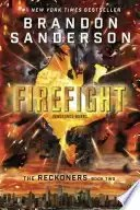 Book Review: Firefight by Brandon Sanderson (The Reckoners #2)