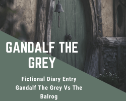 Gandalf the grey diary entry