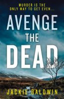 avenge the dead di frank farrell book 3 by jackie baldwin - Blog Tour: Avenge The Dead (Frank Farrell #3) by Jackie Baldwin