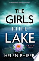 the girls in the lake by helen phifer - Review: The Girls in the Lake (Beth Adams #2) by Helen Phifer