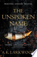 the unspoken name by a k larkwood - Review: The Unspoken Name by A.K. Larkwood