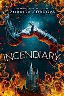 incendiary by zoraida cordova - Blog Tour: Incendiary (Hollow Crown #1) by Zoraida Cordova