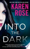 into the dark by karen rose - Blog Tour: Into the Dark by Karen Rose