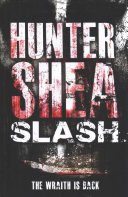 slash by hunter shea - Blog Tour: Slash by Hunter Shea