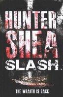 slash by hunter shea - Blog Tour: Slash by Hunter Shea