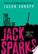 the last days of jack sparks by jason arnopp - Review: The Last Days of Jack Sparks by Jason Arnopp