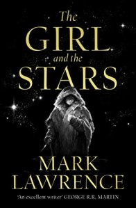 43155726. SY475  - Blog Tour: The Girl And The Stars by Mark Lawrence
