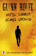 until summer comes around by glenn rolfe - Blog Tour: Until Summer Comes Around by Glenn Rolfe