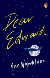 49685670. SX318 SY475  - Dear Edward by Ann Napolitano|Review
