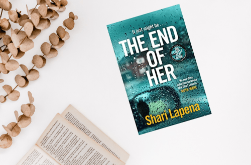 Untitled design 22 1 - The End Of Her by Shari Lapena|Blog Tour