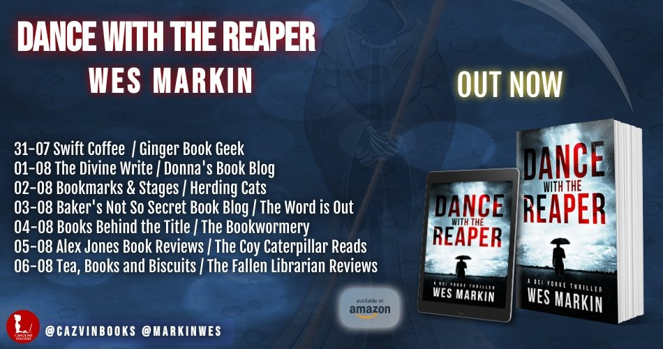 Dance with the Reaper Blog Tour Poster - Dance With The Reaper by Wes Markin | Blog Tour
