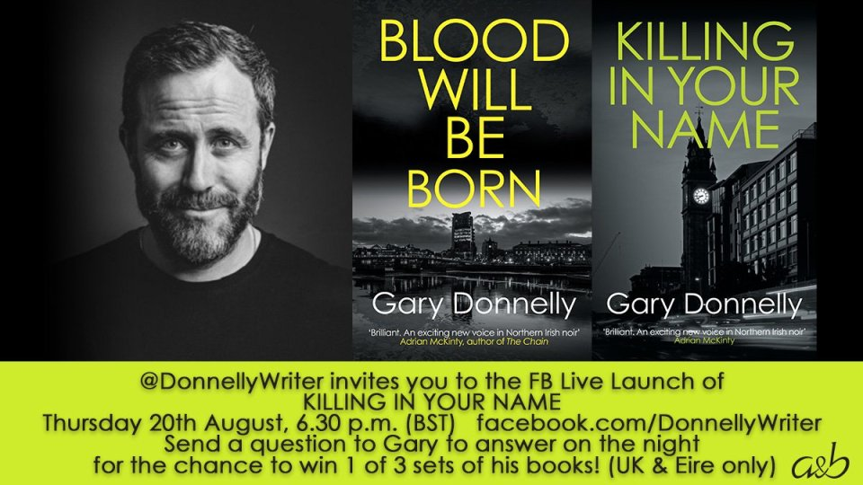 KIYN FB launch Twitter - Killing In Your Name by Gary Donnelly | Blog Tour
