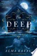 the deep by alma katsu - REVIEWS 2020