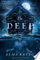 the deep by alma katsu - The Deep by Alma Katsu | Review