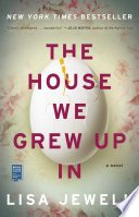 the house we grew up in by lisa jewell - The House We Grew Up In by Lisa Jewell | Review