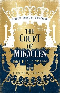 38580035. SY475  - The Court Of Miracles by Kester Grant | Review