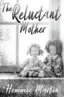 the reluctant mother by hemmie martin - The Reluctant Mother by Hemmie Martin | Review (Audio)