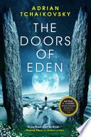 the doors of eden by adrian tchaikovsky - The Doors of Eden by Adrian Tchaikovsky | Review