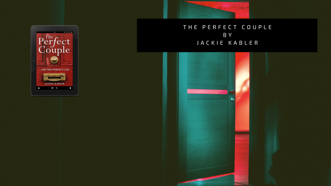 the perfect couple by Jackie Kabler - The Perfect Couple by Jackie Kabler | Review