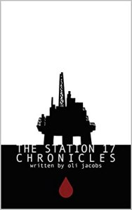 51489697. SY475  - The Station 17 Chronicles by Oli Jacobs | Review