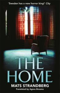 53100542 1 - The Home by Mats Strandberg | Review