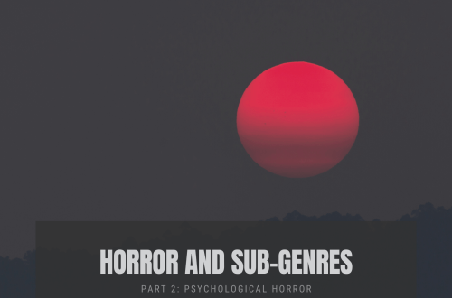 horror and sub genres 1 - Horror Genres and Sub-genres | Part 2 | Psychological Horror