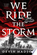we ride the storm by devin madson - We Ride The Storm by Devin Madson | Book Review.