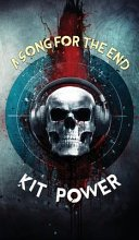 a song for the end by kit power - A Song For The End by Kit Power | Review