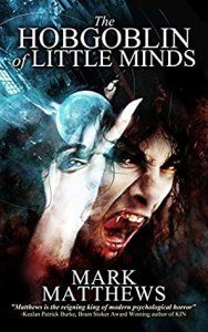 55944829. SY475  - The Hobgoblin of Little Minds by Mark Matthews | Review