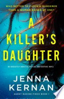 a killers daughter by jenna kernan - A Killer's Daughter by Jenna Kernan | Review