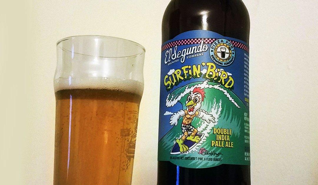 Review: Surfin' Bird by El Segundo Brewing Company