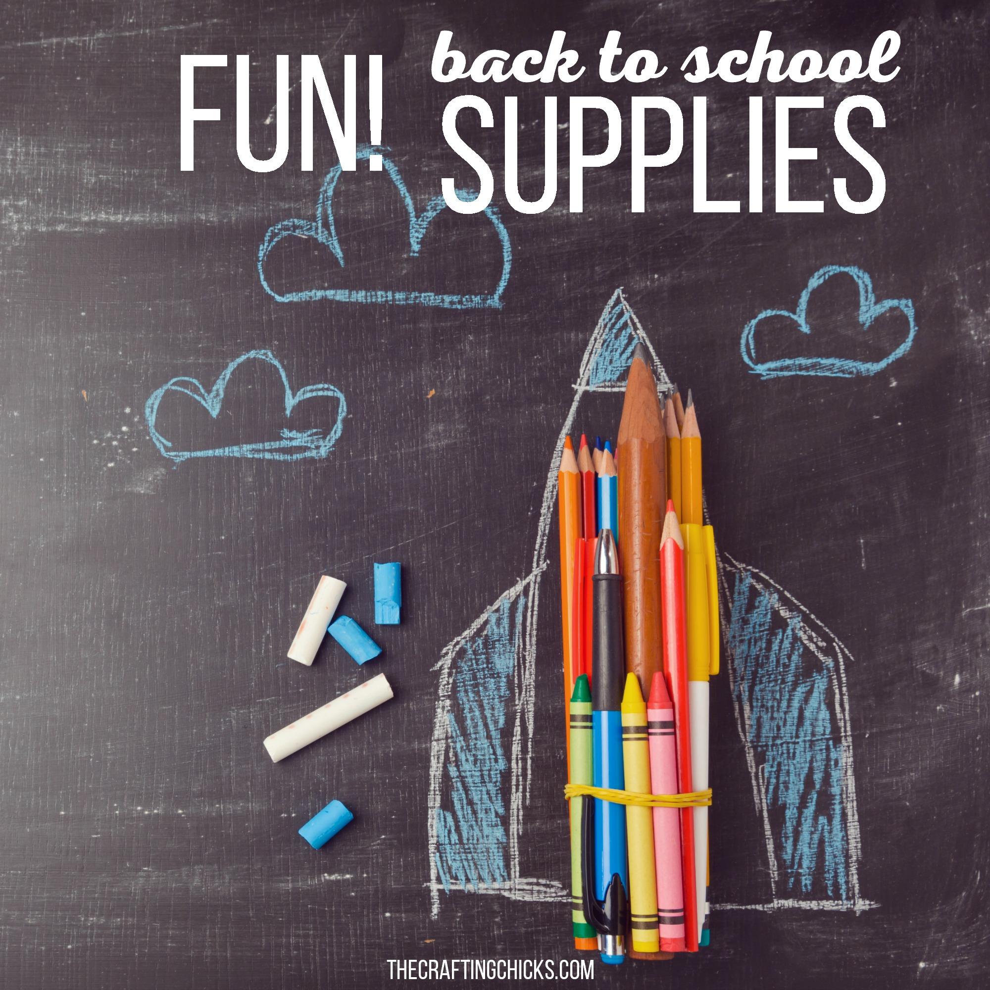 Fun Back To School Supplies