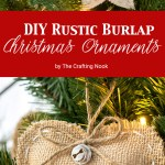 Diy Rustic Burlap Christmas Ornaments With Video Tutorial The Crafting Nook