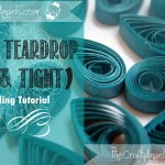 Basic Quilling instructions : Quilled Teardrop Shape