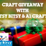Craft Giveaway with ItsyBitsy and A1 Crafts