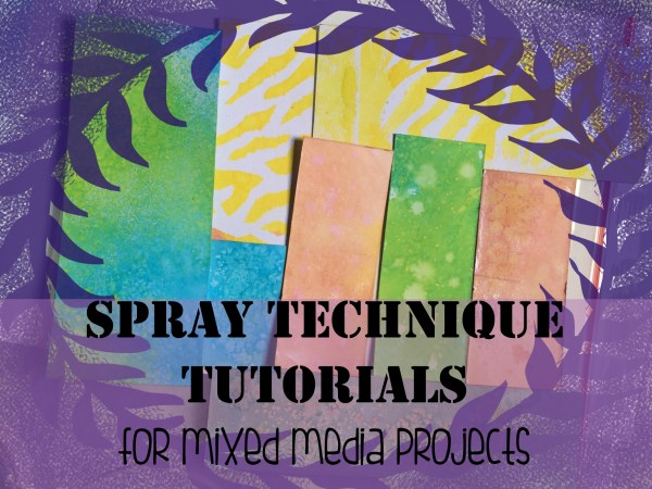spray technique tutorial for mixed media arts (12)