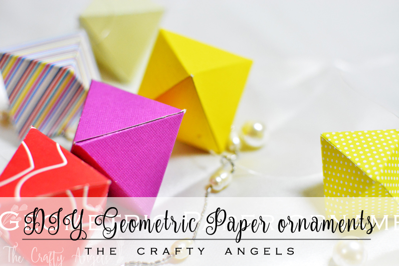 Diy Geometric Paper Ornaments For Christmas The Crafty Angels