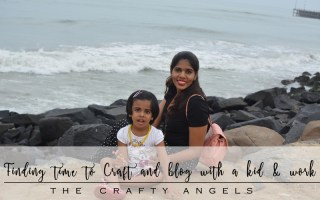 blogging tips india, how to start a blog in india, mommy blogs in india, how to balance blog and work in india, craft blog india, angela jose, thecraftyangels blog (19)