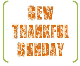 Sew Thankful Sunday