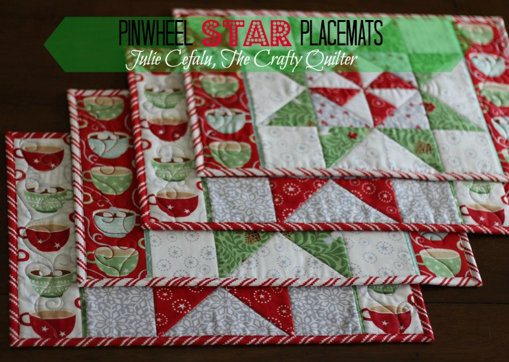 """Pinwheel Star Placemats"" Free Quilted Christmas Table Top Pattern designed by Julie Cefalu from The Crafty Quilter"
