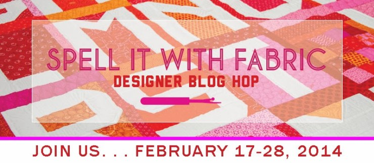 Spell-It-with-Fabric-Blog Hop