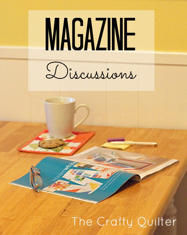 Magazine Discussions at The Crafty Quilter