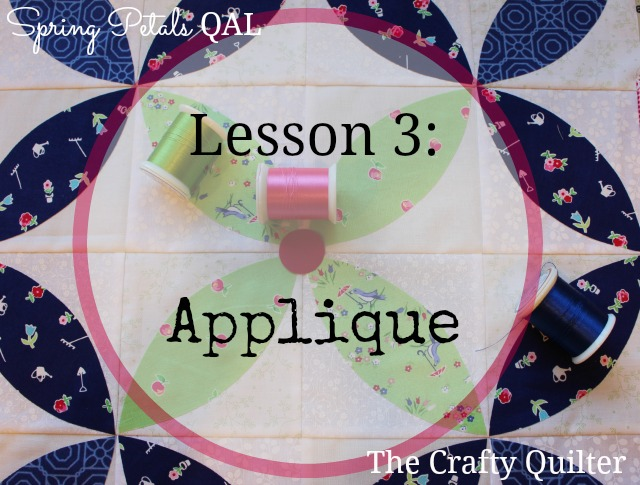 Machine Applique Lesson, Part of the Spring Petals Quilt Along @ The Crafty Quilter