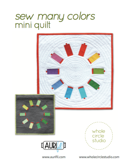 Sew Many Colors Mini Quilt designed by Whole Circle Studio for Aurifil