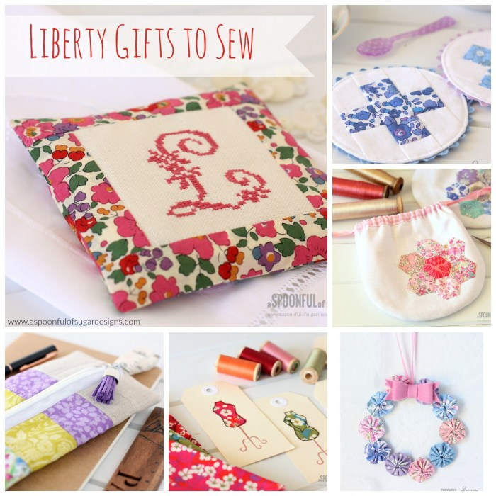 Liberty Gifts to Sew @ A Spoonful of Sugar