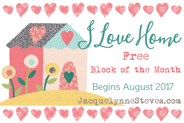 I Love Home free block of the month at Jacquelynne Steves