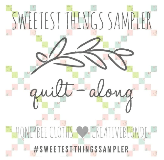 Sweetest Things Sampler Quilt Along hosted by Creative Blonde and HoneyBee Cloths