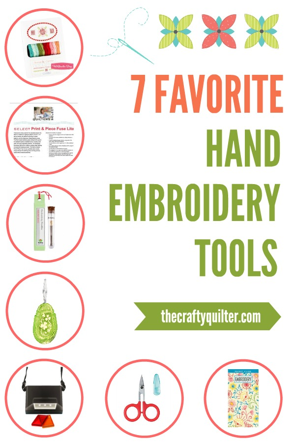 7 Favorite Hand Embroidery Tools by Julie Cefalu @ The Crafty Quilter.  These make my crafting so much easier!  You'll definitely want to add them to your tool kit.