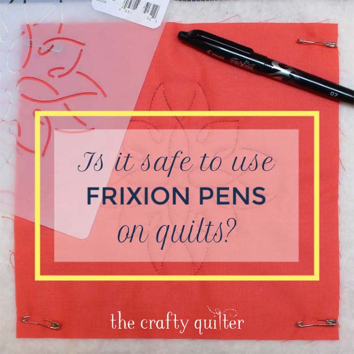 "Is it safe to use Frixion Pens on quilts?  Julie @ The Crafty Quilter explores this topic in depth.  The answer is ""yes and no""."