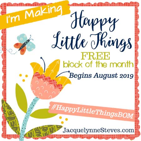 I'm participating in Happy Little Things BOM hosted by Jacquelynne Steves